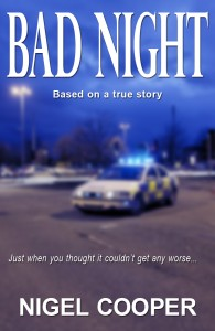 Bad Night by Nigel Cooper